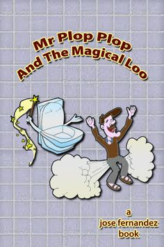 mr plopplop and the magical loo