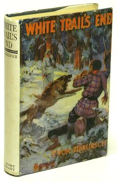 "White Trail's End. Theodore Von Ziekursch. New York: A. L. Burt Company, c.1926. First published by Macrae-Smith Co. in 1926. Original dust jacket with colorful illustration of wolf attacking knife-wielding man. ""When your rifle means the only assurance of food and you are mushing through a region where game is difficult to locate, you are not likely to miss, especially If the wolves are howling not far off in the bush because they have scented the same deer you've been tracking for hours."""
