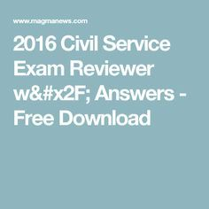 2016 Civil Service Exam Reviewer w/ Answers - Free Download Civil Service Reviewer, Study Materials, English Vocabulary, Civilization, Pdf, Education, Cooking Ideas, Mary, Free