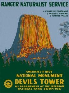 National Park Posters Vintage - Ranger Naturalist Service - America's First National Monument - Devils Tower - US Department of the Interior National Park Service Vintage National Park Posters, Party Vintage, Voyage Usa, Wpa Posters, Retro Posters, National Parks Usa, Park Art, Walking In Nature, Vintage Travel Posters