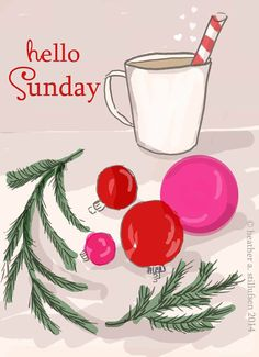 rose hill designs by heather stillufsen Bon Weekend, Happy Weekend, Happy Sunday, Noel Christmas, Christmas Quotes, Christmas And New Year, Winter Christmas, Xmas, Christmas Coffee