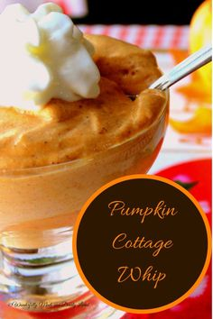 Creamy Pumpkin Cottage Whip - Wonderfully Made and Dearly Loved