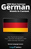 2000 Most Common German Words in Context: Get Fluent & Increase Your German Vocabulary with 2000 German Phrases (German Language Lessons) by Lingo Mastery (Author) US German Words, Most Common, Learn German, Language Lessons, German Language, Free Kindle Books, Vocabulary, Ebooks, Author