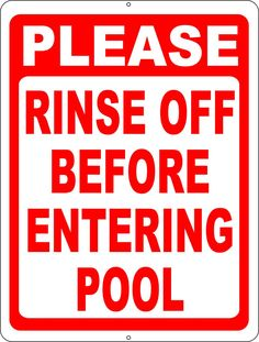 Please Rinse Off Before Entering Pool Sign Best Body Detox, Wireless Surveillance System, Embrace Pet Insurance, Storefront Signs, Pool Signs, Home Security Systems, Round Corner, Cleanse, Pet Shelter