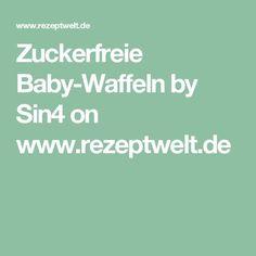 Zuckerfreie Baby-Waffeln by Sin4 on www.rezeptwelt.de
