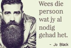 Die persoon Wall Quotes, Bible Quotes, Me Quotes, Qoutes, Afrikaanse Quotes, Black Quotes, True Words, Verses, Scriptures