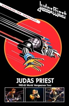 Judas Priest World Vengeance Tour poster Judas Priest, Tour Posters, Band Posters, Music Posters, Metal Bands, Rock Bands, Playlists, Classic Rock Albums, El Rock And Roll