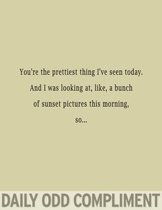 """""""Sunset Pretty"""" Daily Odd Compliment"""