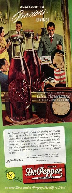 Dr Pepper: The quality drink for quality folks (1946) Vintage Brand Advertising