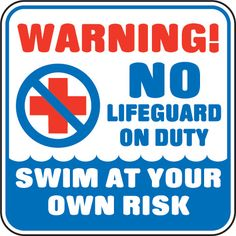 warning no lifeguard on duty sign fast shipping direct from the usa manufacturer order your warning no lifeguard on duty sign today