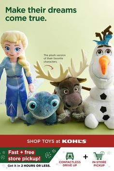 With an extra-busy shipping season ahead, be sure to get your loved ones the gifts they'll love just in time. You can bring your kid's wishlist to life with a plush character from Disney's Frozen 2 that's sure to delight and make their holiday extra magical. Elsa and her friends are ready for every adventure and perfect for cuddling in between. Plus if you order online, try our fast and free store pickup or contactless drive up options. Shop kids' toys at Kohl's and Kohls.com… Disney S, Kohls, Cuddling, Holiday Gifts, Kids Toys, Elsa, First Love, Dinosaur Stuffed Animal, Frozen