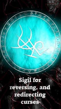 Sigil for reversing, and redirecting curses Sigil requests are open