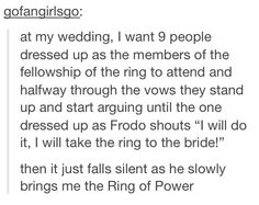 I don't want to get married but this would be so cool! XD