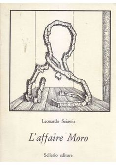 L AFFAIRE MORO di Leonardo Sciascia 1978 Sellerio I edizione prima