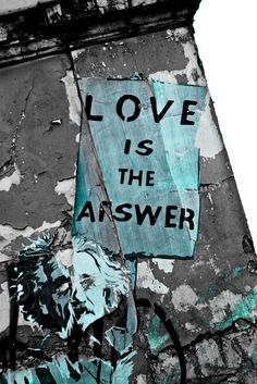 Love is The Answer, Paris, France.