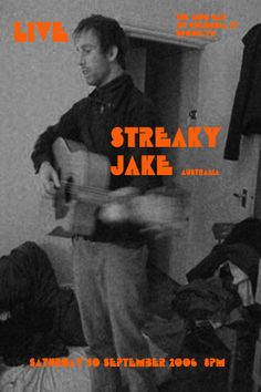 Swoop Swoop or Streaky Jake as he was then known - flier for rare gig  -