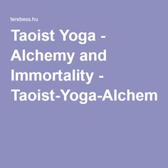 Taoist Yoga - Alchemy and Immortality - Taoist-Yoga-Alchemy-and-Immortality.pdf