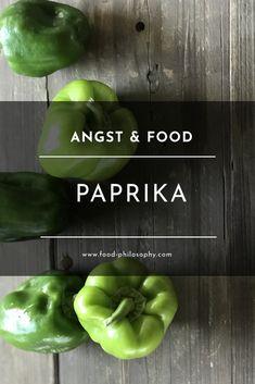 Angst & Paprika. Welche Nahrungsmittel machen uns widerstandsfähiger gegen Ängste? Hier geht's zum Artikel ...