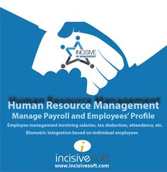If you are looking to implement an #HR #Software #solution in your organization then don't look further other than INCISIVE HRM specially designed to manage #Payroll & Employees' Profile; Employee Management involving salaries, tax deduction, attendance,etc. #Biometric integration based on individual employees  Contact:03458288618-19 / sales@incisivesoft.com