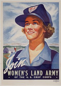 """Join Women's Land Army of the U.S. Crop Corps,"" Morley, U.S. Government Printing Office, 1943; 28x20"""