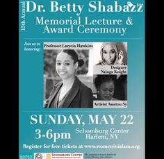 Join me at the Women In Islam Awards Ceremony this Sunday — This Sunday, May 22nd Women in Islam will be hosting the 15th Annual Betty Shabazz Memorial Lecture and Awards Ceremony at the Schomburg. I'm excited to announce that I will be one of 3 women honored. How kind of them!   Please come out to celebrate this organization, and their achievements and all of the many women they seek to uplift.   This event is free and open to the public.   We'd be honored and excited to see you there…