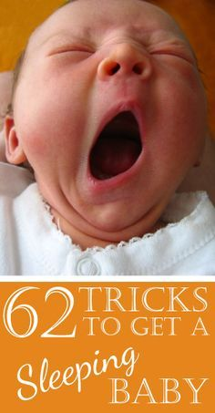 Refresher-62 Tricks to a Sleeping Baby - Finally! Some hope for a more restful tomorrow!