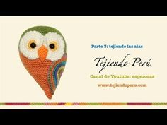 ▶ Pareja de búhos tejida a crochet (amigurumi) Parte 3: tejiendo las alas - YouTube