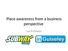 place-awareness-from-a-business-perspective by Ian Dawes via Slideshare