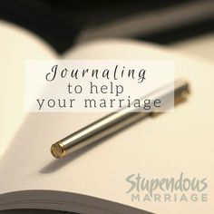 Journaling to Help Your Marriage