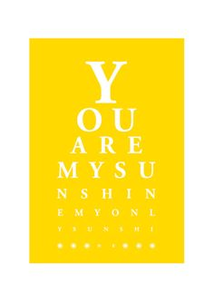 Eyechart Typography Poster / You Are My by simplygiftsonline, $10.80
