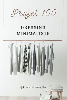 Projet 100 : dressing minimaliste Minimalist Dresses, Minimalist Fashion, Minimalist Outfits, Slow Fashion, Ethical Fashion, Capsule Wardrobe, Wardrobe Rack, Vide Dressing, Green Life