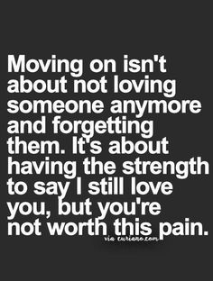 Moving On Quotes : Real Shit.