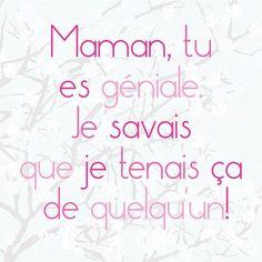 1000 images about maman on pinterest pub com humour and never alone - Citation fete des meres ...