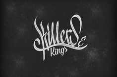 #killers #typo #calligraphy #blackletter