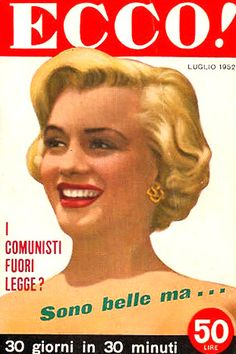 1952 July issue: Ecco (Italian) magazine cover of Marilyn Monroe  .... #marilynmonroe #normajeane #vintagemagazine #pinup #iconic #raremagazine #magazinecover #hollywoodactress #1950s