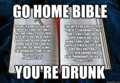 bible contradictions | Drunk Bible Contradictions - go home bible youre drunk you are to ...