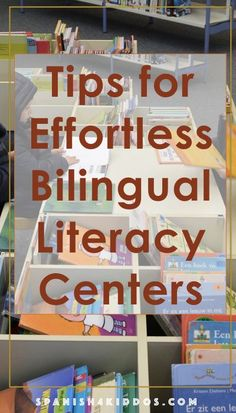 Tips for effortless bilingual early literacy centers • Spanish4Kiddos