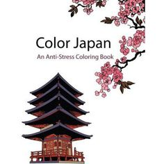 Color Japan (Color Therapy): An Anti-Stress Coloring Book