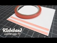 Video - Klebeband - QuickTipp #3 • Stempelwiese