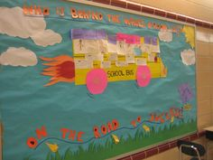 "The bulletin board for our ""Driving on the Road to Success"" themed summer school classroom."