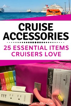 The ultimate cruise accessories list for cruise travelers. If you're looking to be ready with all the essentials you really need, you'll find the most practical and popular favorites for cruisers! #cruise #cruisetips #cruiseessentials #traveltips #travelaccessories
