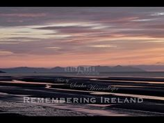 """My new Video REMEBERING IRELAND Music by Sascha Herrendoerfer (shortened prerecorded version of """"Erin"""") - http://www.melody-of-light.com Photography & Video by Regina Hoer - http://www.reginahoer.com"""