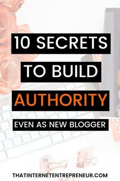 Do you want to build authority as a new blogger? Check out these 10 tips on how to build authority even as a new blogger. #howtobuildauthority  #howtogrowyourinfluence #bloggingtips Be True To Yourself, Trust Yourself, Internet Entrepreneur, Social Proof, Proofreader, Can You Help, Emotional Connection, Work From Home Moms, Starting A Business