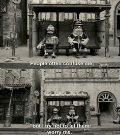 People often confuse me but I try not to let them worry me. Mary and Max (2009)