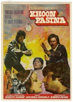 "Khoon Pasina (1977),   This Amitabh Bachchan, Vinod Khanna, Rekha starer was directed by Rakesh Kumar and produced Prakash Mehra. Prakesh Mehra gave Amitabh the real break with Zanjeer and they went on to make 6 more super hits together (Zanjeer, Hera Pheri, Muqaddar Ka Sikandar, Laawaris, Namak Halal and Sharaabi).  The music by Kalyanji Anandji had some memorable songs like, ""Khoon Pasine Ki Jo Milegi To Khayenge"", ""Main Teri Ho Gayee Tu Mera Ho Gaya"" and Bani Rahe Jodi Raja Rani Ki Jodi…"