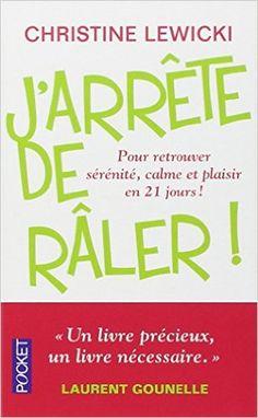 Amazon.fr - J'arrête de râler - Christine LEWICKI, Fabrice MIDAL, LILI LA…