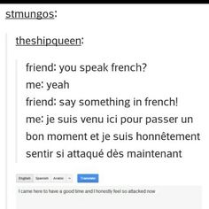 Learning a foreign language via the internet is unmistakably the most convenient and cost-effective way of learning a language these days. Now were not trying to say that online learning is the best and most effective way of learning How To Speak French, Learn French, Funny Quotes, Funny Memes, Jokes, Satire, Funny Pins, Funny Stuff, Funny Tumblr Posts