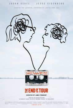 The End of the Tour Directed by James Ponsoldt. With Jason Segel, Jesse Eisenberg, Anna Chlumsky, Mamie Gummer. The story of the five-day interview between Rolling Stone reporter David Lipsky and acclaimed novelist David Foster Wallace, which took 2015 Movies, Latest Movies, Hd Movies, Movies To Watch, Movies Online, Movies Free, Prime Movies, Romance Movies, Movies 2019