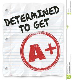 get the best grades | Determined To Get A Plus Grade Score Homework Assignment ...