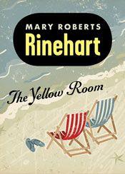 the yellow room by mary roberts rinehart